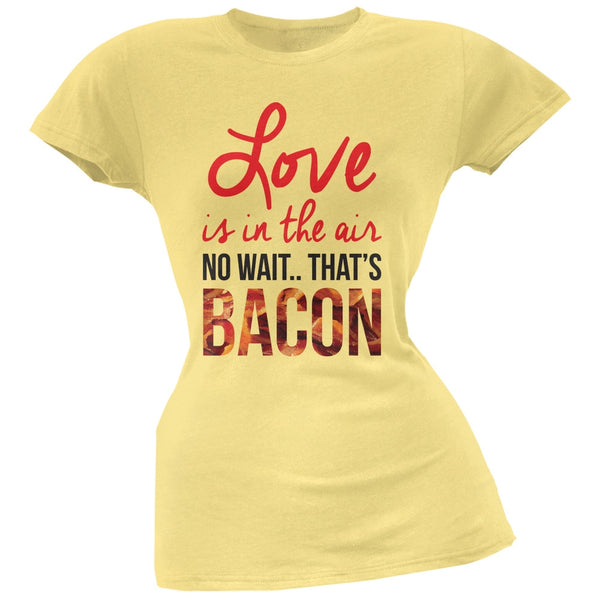 Love, No Wait.. Bacon Yellow Soft Juniors T-Shirt