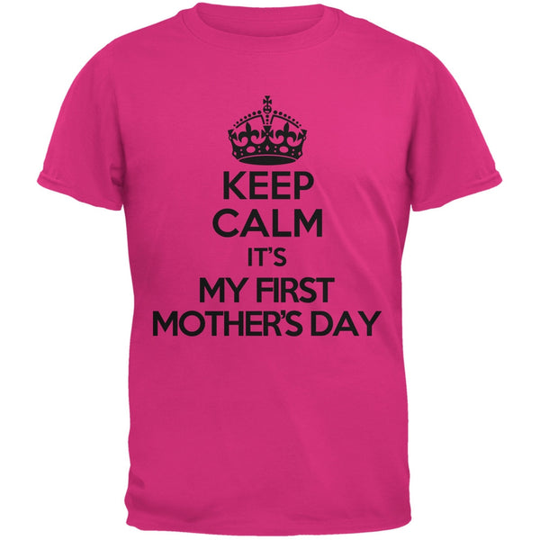 Keep Calm First Mother's Day Pink Adult T-Shirt