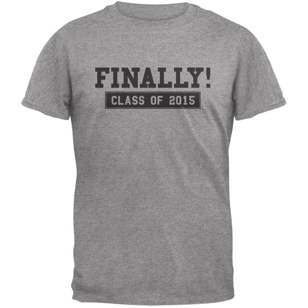 Finally! Class of 2015 Heather Grey Adult T-Shirt