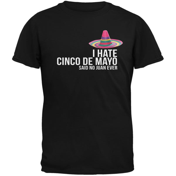 Cinco De Mayo - I Hate Cinco de Mayo Black Adult T-Shirt