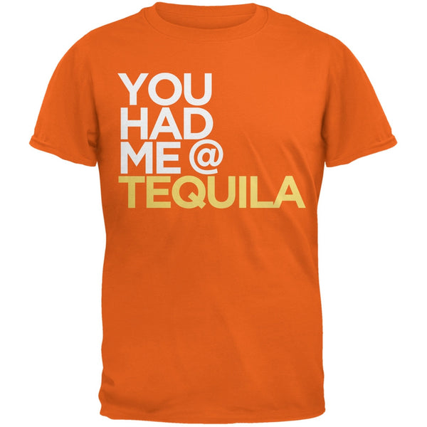 Cinco de Mayo - You Had Me at Tequila Orange Adult T-Shirt