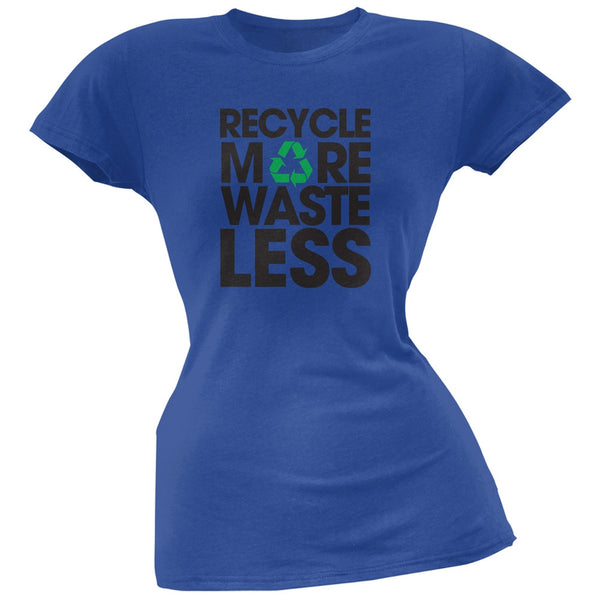Earth Day - Recycle More Waste Less Royal Juniors Soft T-Shirt
