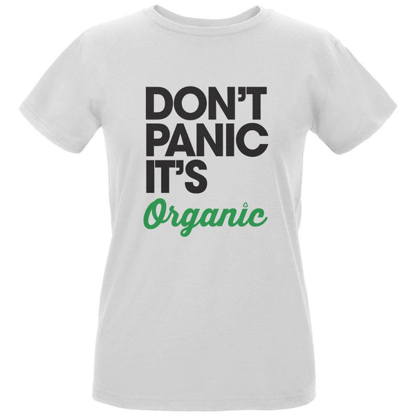 Earth Day - Don't Panic It's Organic Women's Organic White T-Shirt