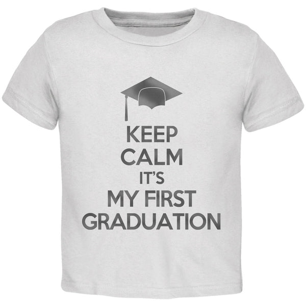 Keep Calm First Graduation White Toddler T-Shirt