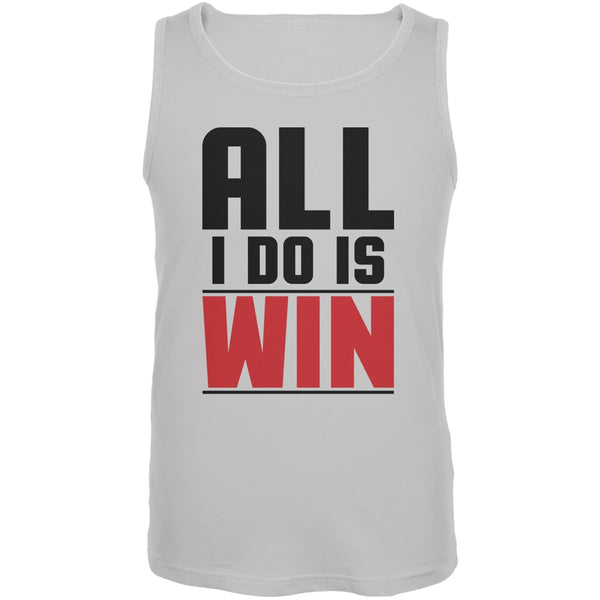 All I Do Is Win White Adult Tank Top