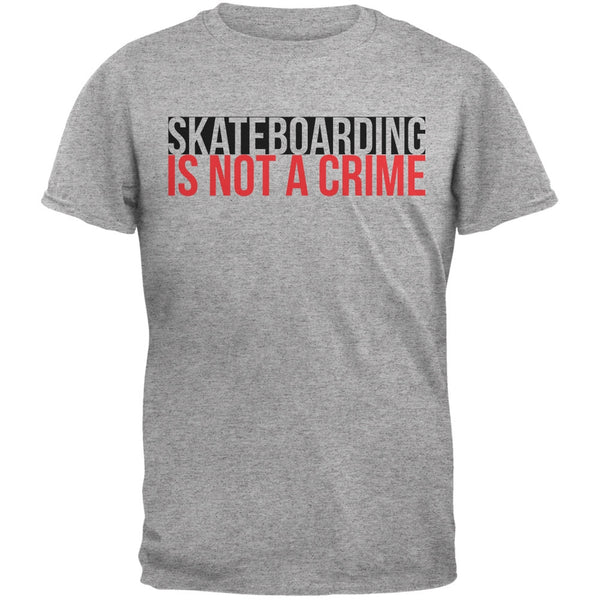 Skateboarding Is Not A Crime Heather Grey Adult T-Shirt