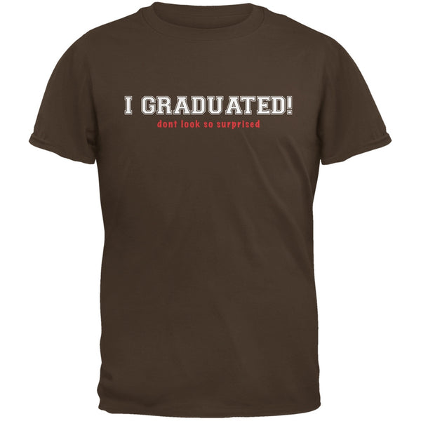 Graduation - Don't Look So Surprised Brown Adult T-Shirt
