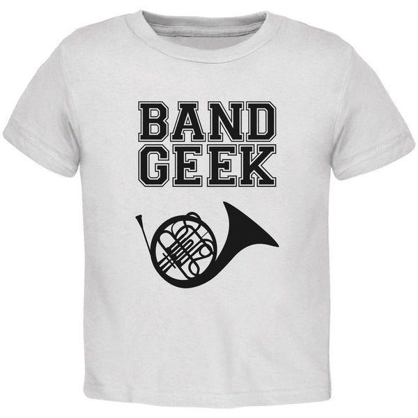 Band Geek French Horn White Toddler T-Shirt