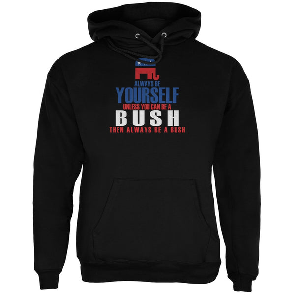 Election 2016 Always Be Yourself Jeb Bush Black Adult Hoodie