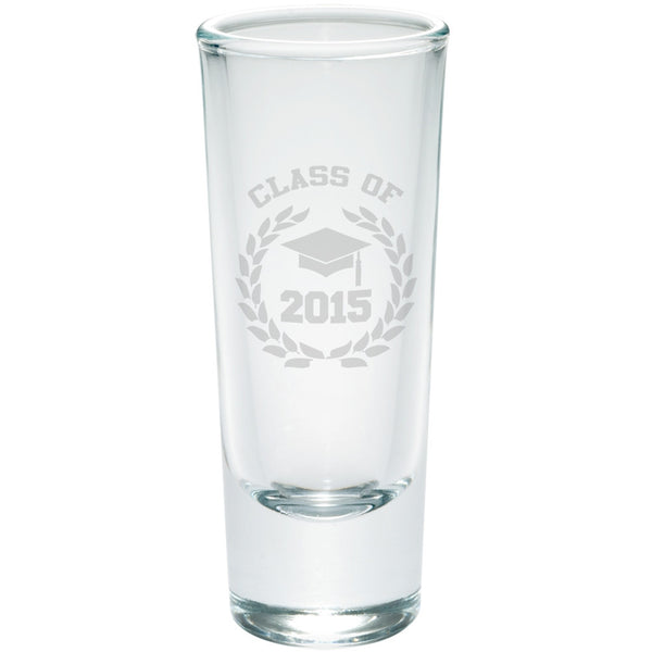 Graduation - Class of 2015 Laurel Etched Shot Glass Shooter