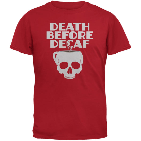 Death Before Decaf Red Adult T-Shirt