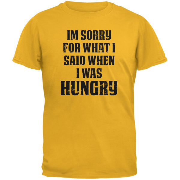 Sorry For What I Said Gold Adult T-Shirt