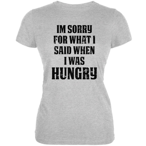 Sorry For What I Said Heather Grey Juniors Soft T-Shirt