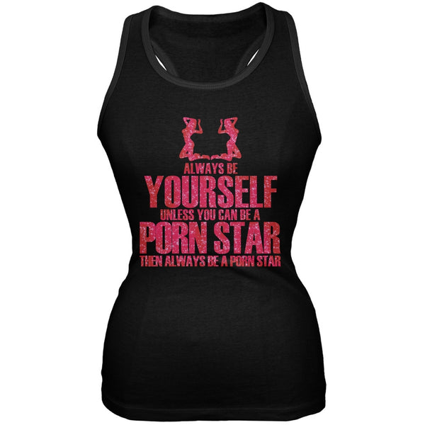 Always Be Yourself Porn Star Black Juniors Soft Tank Top