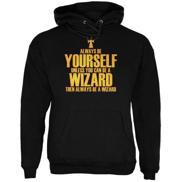 Always Be Yourself Wizard Black Adult Hoodie