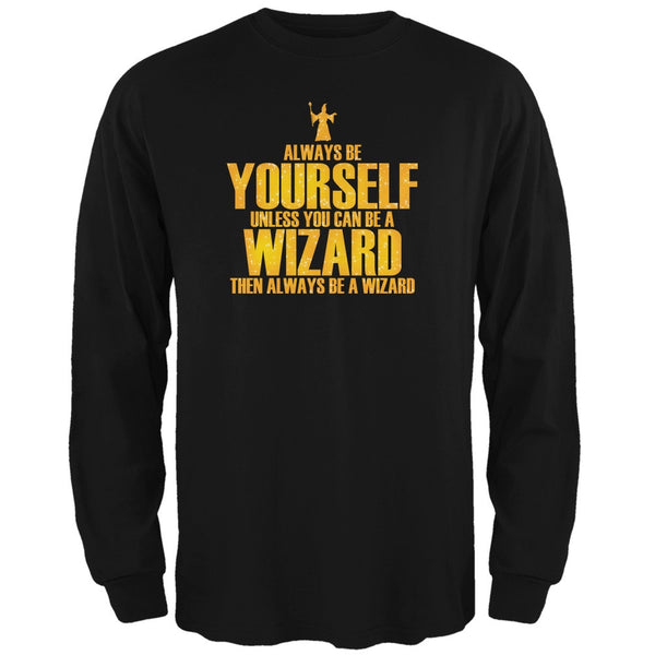 Always Be Yourself Wizard Black Adult Long Sleeve T-Shirt