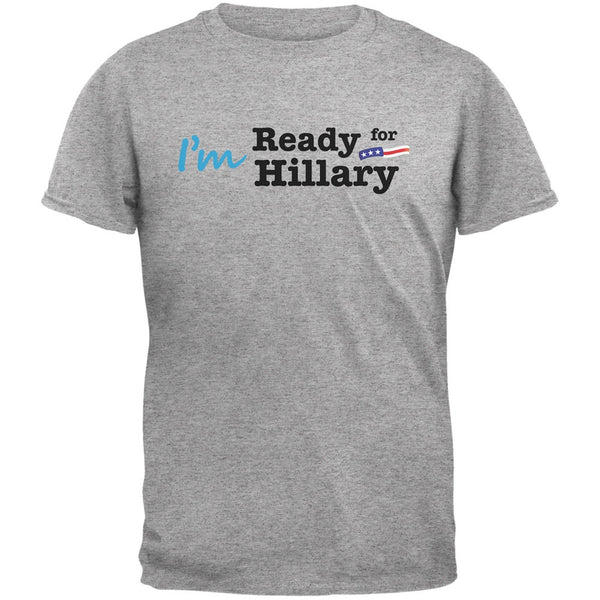 Election 2016 - Hillary Clinton I'm Ready Heather Grey Adult T-Shirt