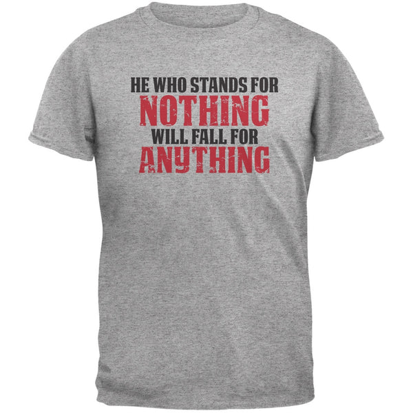 He Who Stands For Nothing Heather Grey Adult T-Shirt