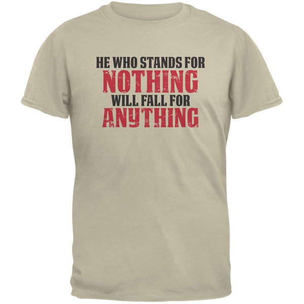 He Who Stands For Nothing Sand Adult T-Shirt