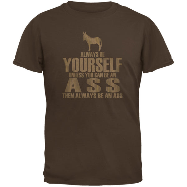 Always Be Yourself Ass Brown Youth T-Shirt