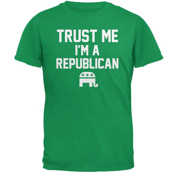 Election 2016 - Trust Me Im A Republican Irish Green Adult T-Shirt