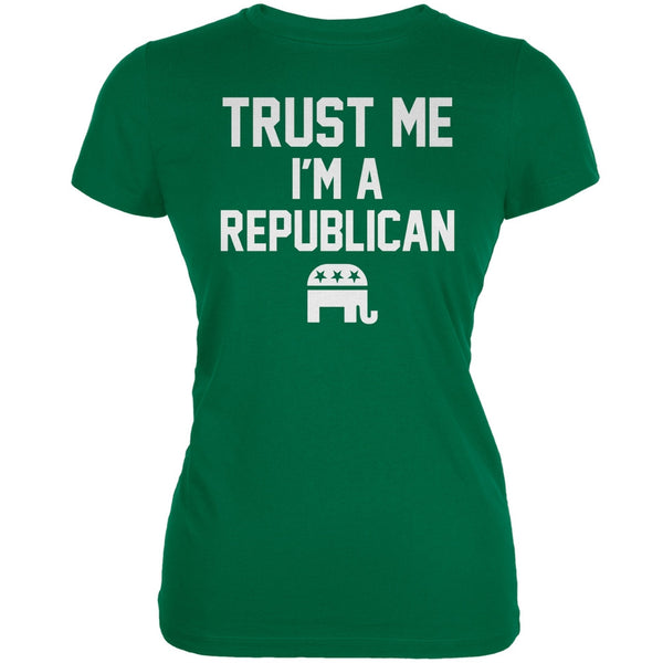 Election 2016 - Trust Me Im A Republican Kelly Green Juniors Soft T-Shirt