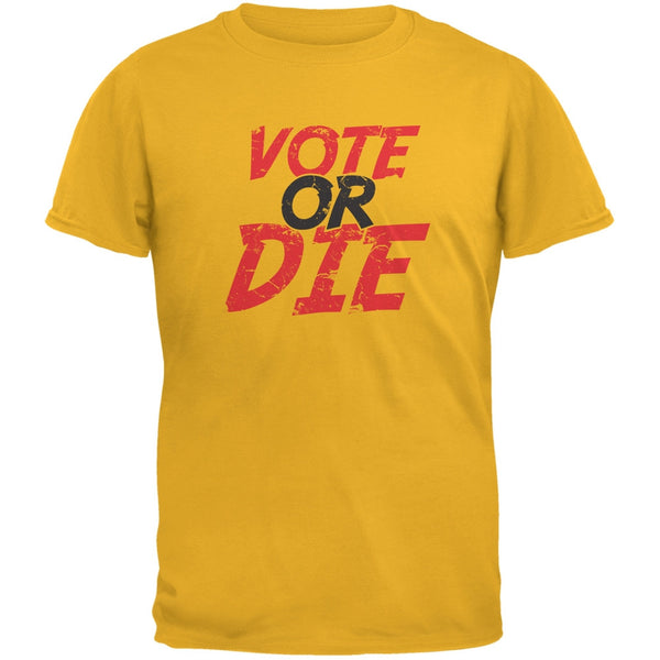 Election 2016 - Vote Or Die Gold Adult T-Shirt