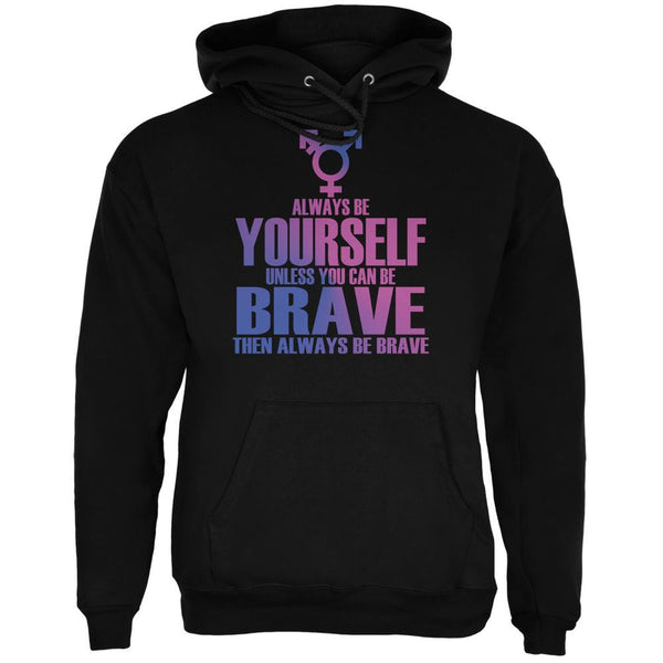 Always Be Yourself Brave Transgender Black Adult Hoodie