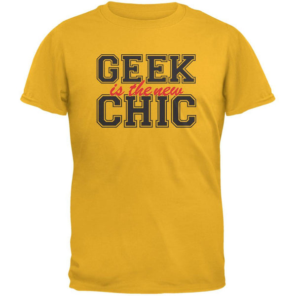 Geek is the new Chic Gold Adult T-Shirt