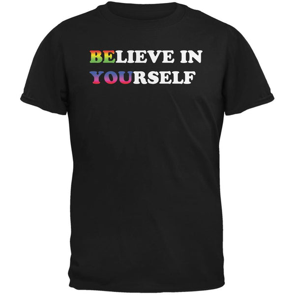 Believe in Yourself Be You LGBT Black Adult T-Shirt