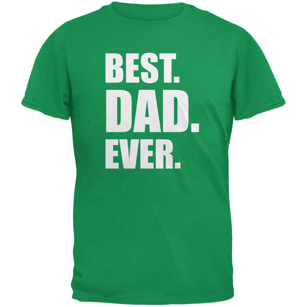 Father s Day - Best Dad Ever T-Shirt ed5632fec