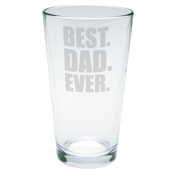 Father's Day Best Dad Ever Etched Pint Glass