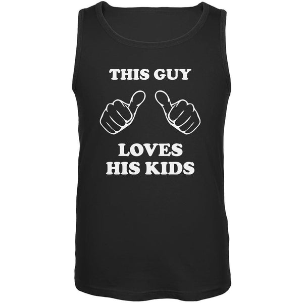 Father's Day This Guy Loves His Kids Black Adult Tank Top
