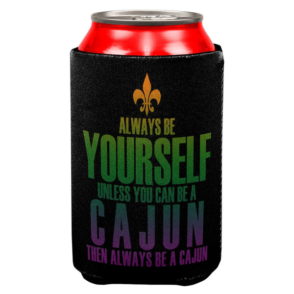 Mardi Gras Always Be Yourself Cajun All Over Can Cooler