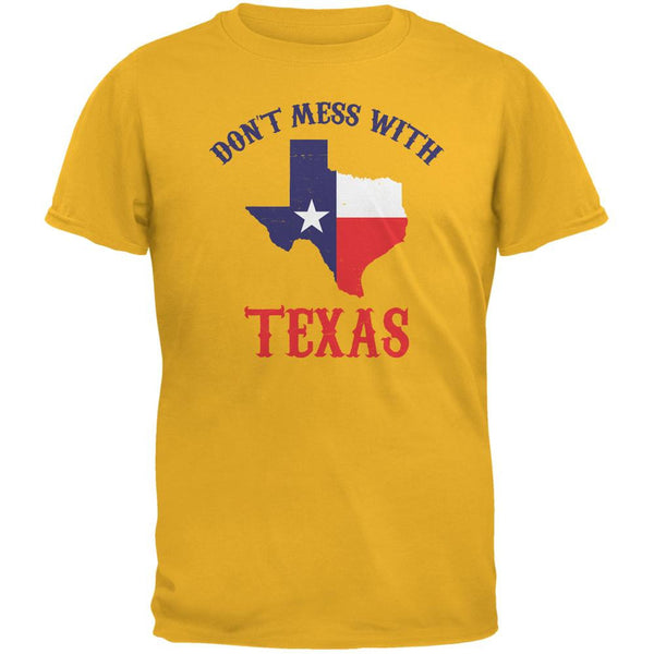 Don't Mess With Texas Gold Adult T-Shirt