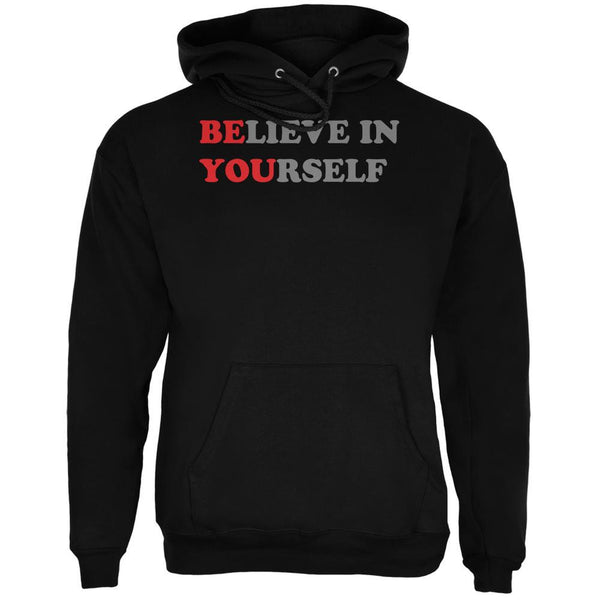 Believe in Yourself Be You Quote Black Adult Hoodie