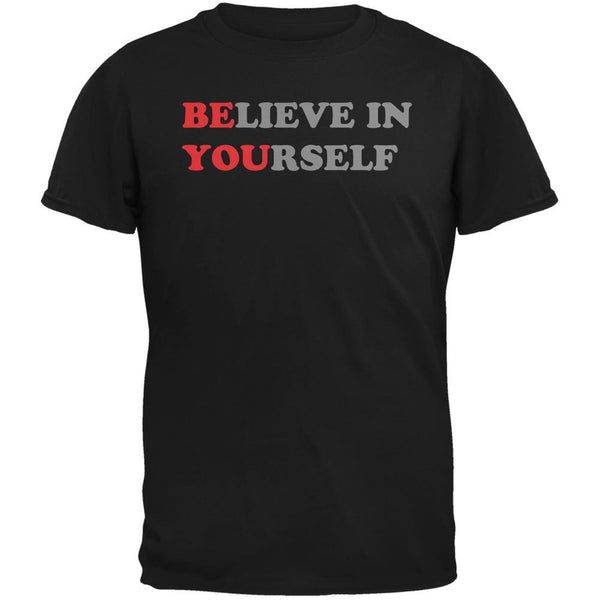 Believe in Yourself Be You Quote Black Adult T-Shirt