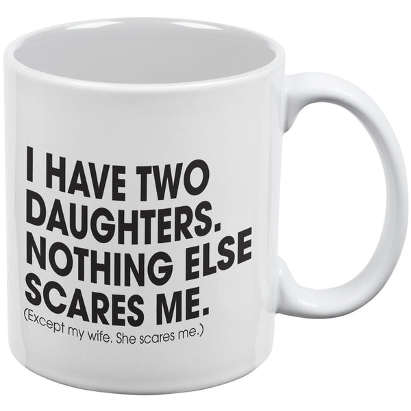Father's Day - Nothing Scares Me White All Over Coffee Mug
