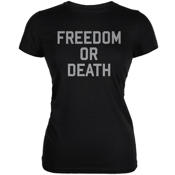 Freedom Or Death Inspired By Lester Bangs Black Juniors Soft T-Shirt