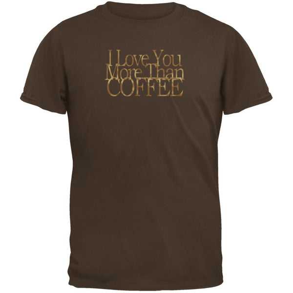 Love More Coffee Funny Brown Adult T-Shirt