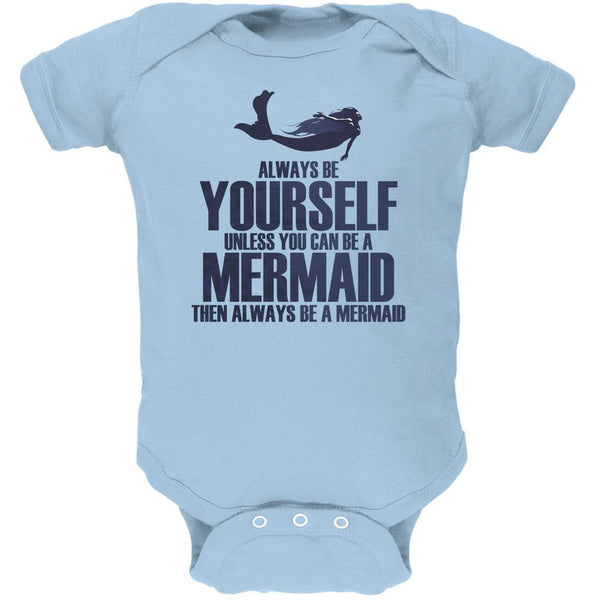 Always Be Yourself Mermaid Light Blue Soft Baby One Piece
