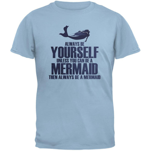 Always Be Yourself Mermaid Light Blue Youth T-Shirt