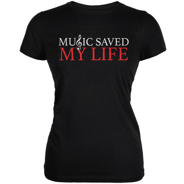 Music Saved My Life Black Juniors Soft T-Shirt