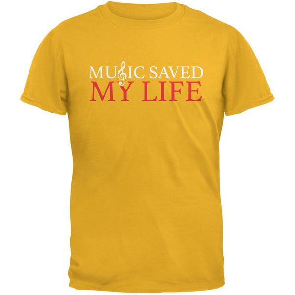 Music Saved My Life Gold Adult T-Shirt