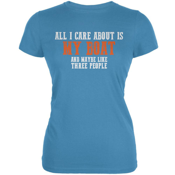 Sarcastic Care About My Boat Aqua Juniors Soft T-Shirt
