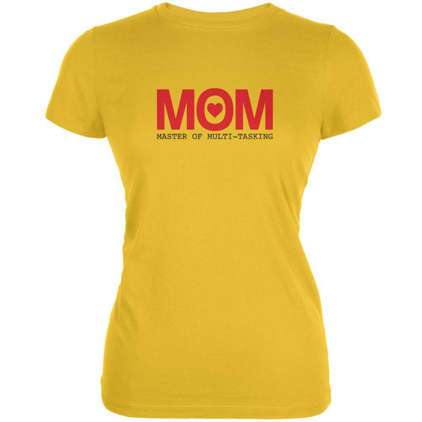 Mothers Day MOM Master Of Mulit-tasking Bright Yellow Juniors Soft T-Shirt