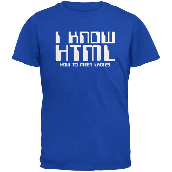 I Know HTML Royal Adult T-Shirt
