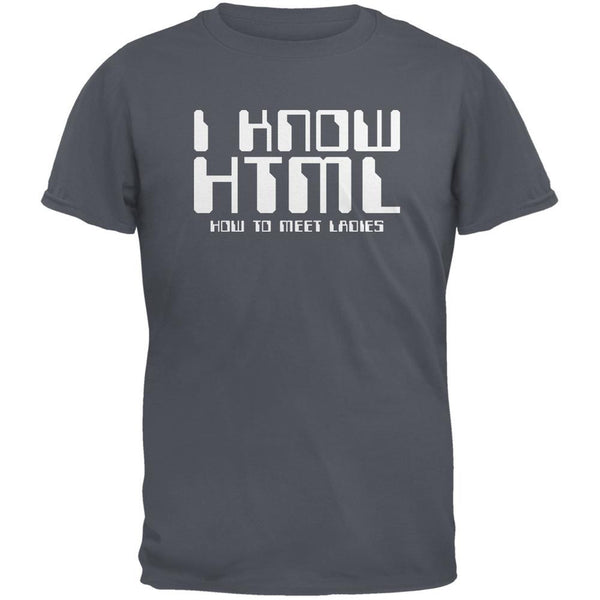 I Know HTML Storm Grey Adult T-Shirt