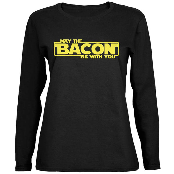 May The Bacon Be With You Black Ladies Long Sleeve T-Shirt