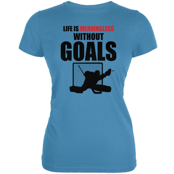 Hockey Life Is Meaningless Without Goals Aqua Juniors Soft T-Shirt